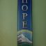 Hope affirmation banner, beautiful and silky-soft, printed in full vivid color on sheer, flowing knit polyester. Looks like silk, durable.