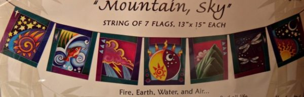 Mountain Sky Good Karma Flags bring Fire, Eaerth, Water and air. It is in the balance of these natural forces that we find all life.