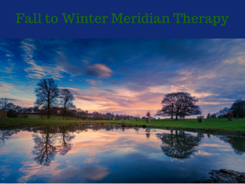 Fall to Winter Meridian Therapy