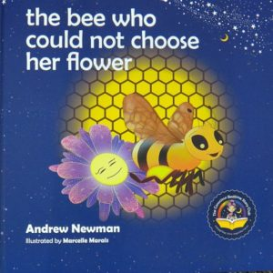 The Bee Who Could Not Choose Her Flower