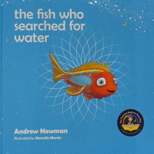 Fish Who Searched for Water